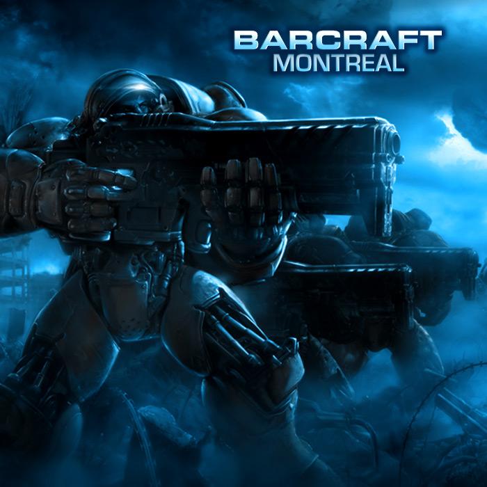 Barcraft Montréal