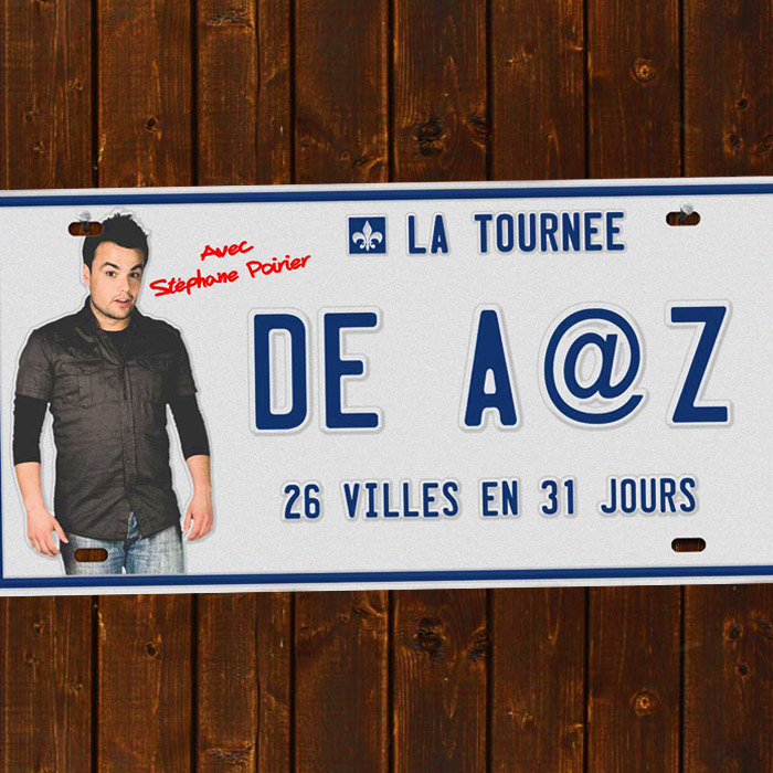 Stéphane Poirier - Tournée A à Z